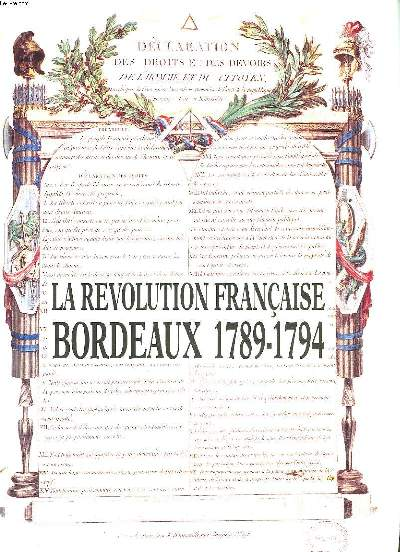LA REVOLUTION FRANCAISE BORDEAUX 1789-1794