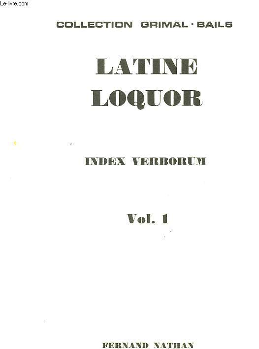 LATINE LOQUOR - VOL 1