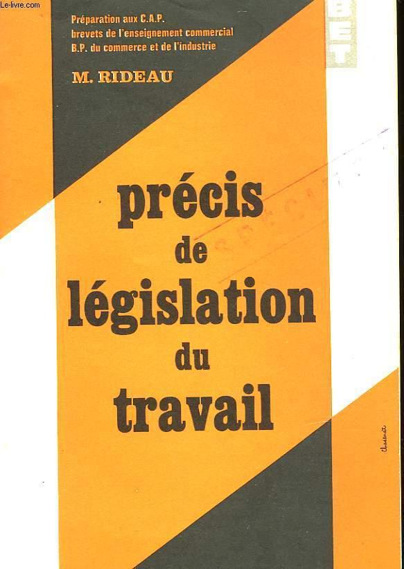 PRECIS DE LEGISLATION DU TRAVAIL