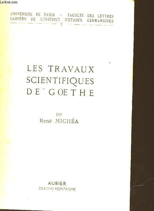 LES TRAVAUX SCIENTIFIQUES DE GOETHE