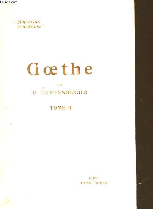GOETHE - TOME II HISTOIRE : METAPHYSIQUE ET RELIGION