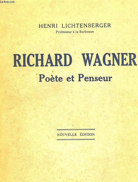 RICHARD WAGNER - POETE ET PENSEUR