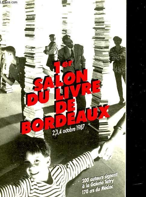 1er SALON DU LIVRE DE BORDEAUX - 2,3,4 OCTOBRE 1987
