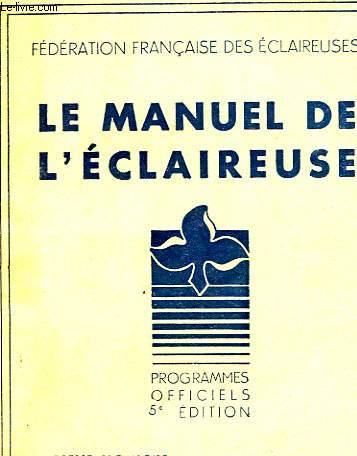 LE MANUEL DE L'ECLAIREUSE