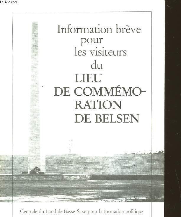 INFORMATION BREVE POUR LES VISITEURS DU LIEU DE COMMEMORATION DE BELSEN