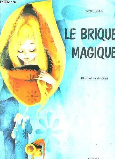 LE BRIQUET MAGIQUE