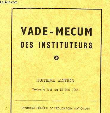 VADE-MECUM DES INSTITUTEURS