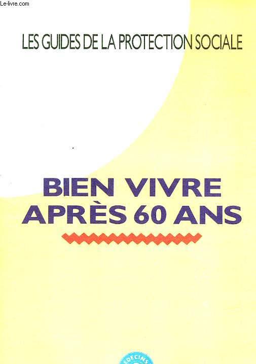 BIEN VIVIRE APRES 60 ANS
