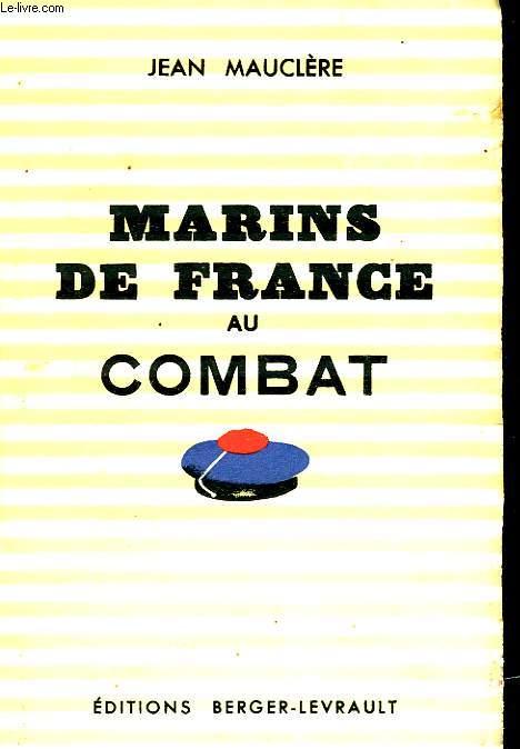 MARINS DE FRANCE AU COMBAT