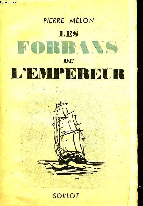 LES FORBANS DE L'EMPEREUR