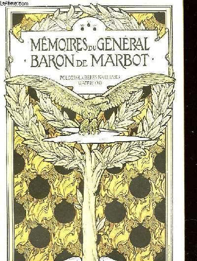MEMOIRES DU GENERAL BON DE MARBOT - VOLUME 3