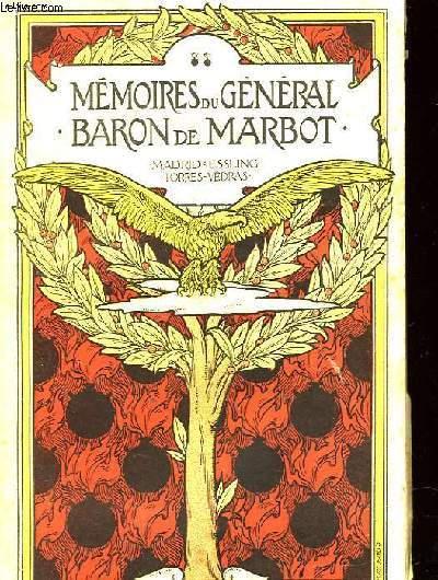 MEMOIRES DU GENERAL BON DE MARBOT - VOLUME 2