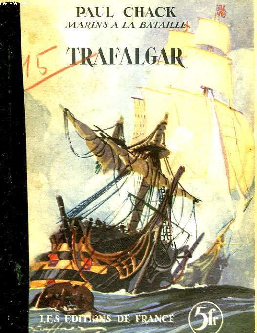 MARINS A LA BATAILLE - TRAFALGAR