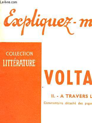 VOLTAIRE - II - A TRAVERS L'OEUVRE