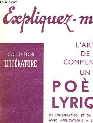 L'ART DE COMMENTER UN POEME LYRIQUE