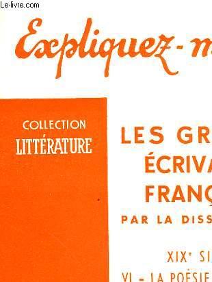 LES GRANDS ECRIVAINS FRANCAIS - TOME VI - LA POESIE SYMBOLISTE ( DES PRECURSEURS A BAUDELAIRE)