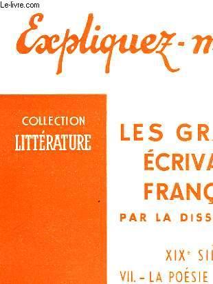LES GRANDS ECRIVAINS FRANCAIS - TOME VII - LA POESIE SYMBOLISTE (VERLAINE ET RIMBAUD)