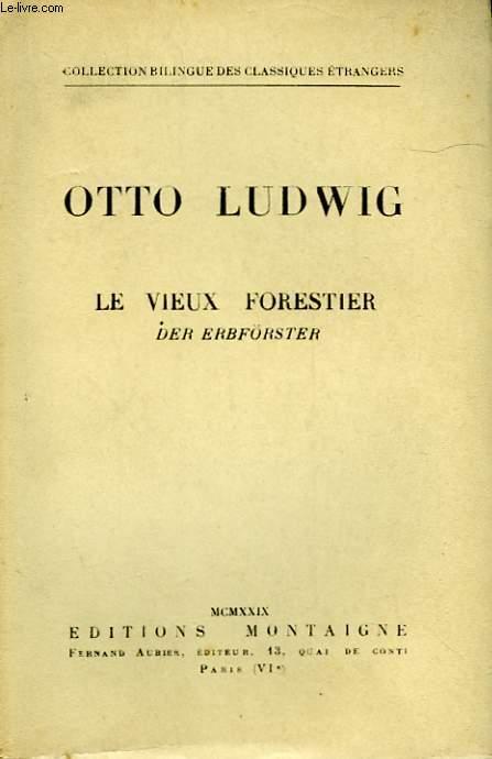 LE VIEUX DORESTIER - DER ERBFÖRSTER