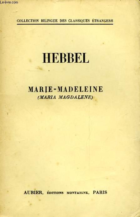 MARIE-MADELEINE - MARIA MAGDALENE