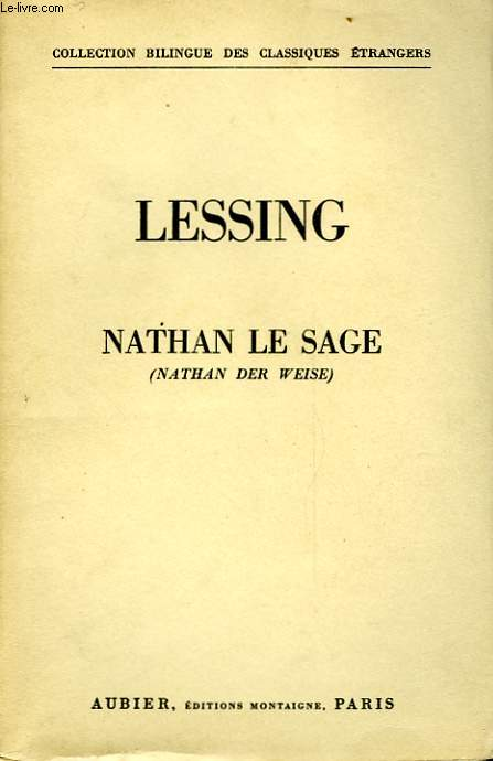 NATHAN LE SAGE - NATHAN DER WEISE
