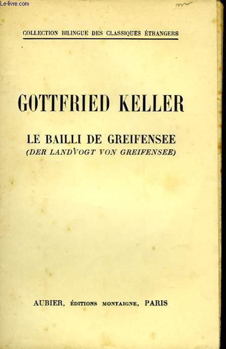 LE BAILLI DE GREIFENSEE - DER LANDVOGT VON GREIFENSEE