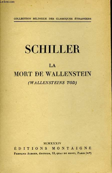 LA MORT DE WALLENSTEIN - WALLENSTEINS TOD