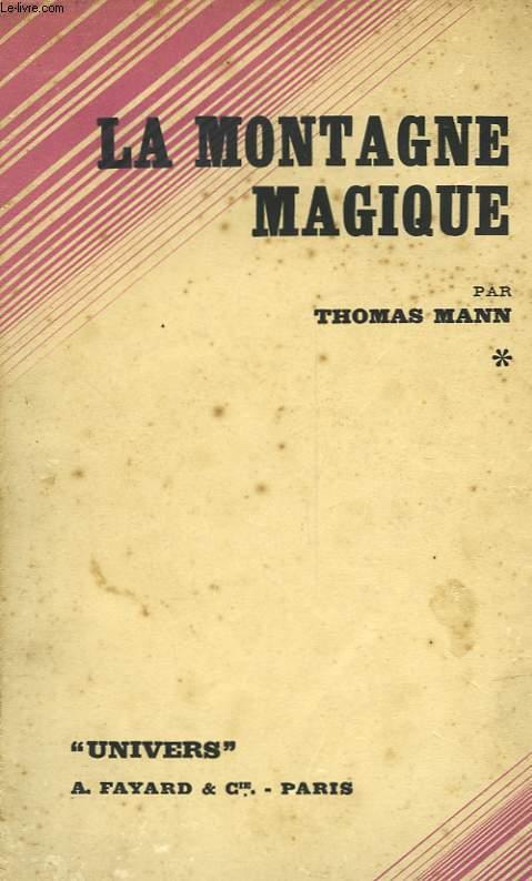 LA MONTAGNE MAGIQUE - ZAUBERBERG - TOME PREMIER