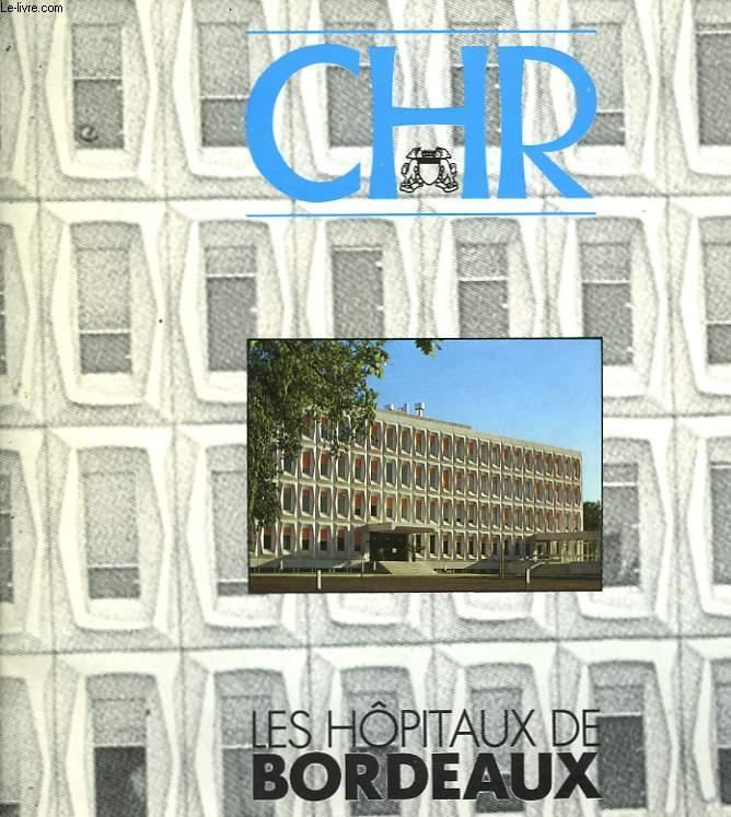 CHR - LES HOPITAUX DE BRODEAUX