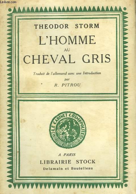 L'HOMME AU CHEVAL GRIS