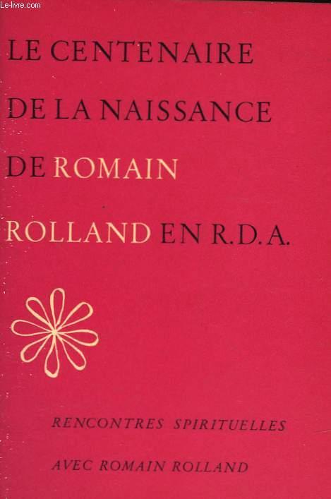LE CENTENAIRE DE LA NAISSANCE DE ROMAIN ROLLAND EN R.D.A.