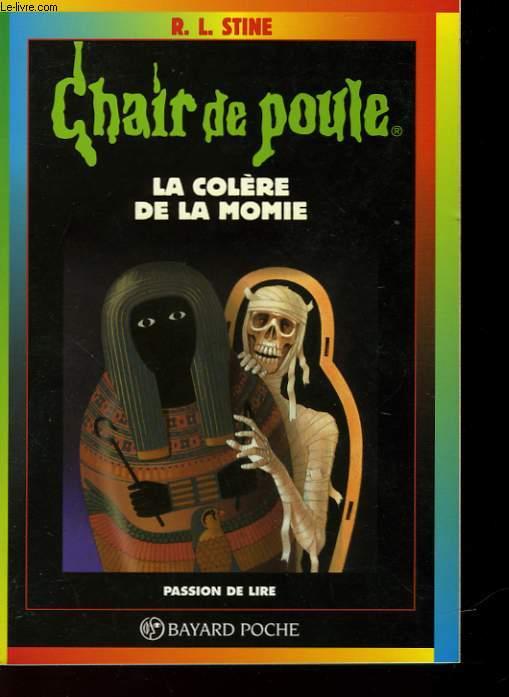 CHAIR DE POULE - LA COLERE DE LA MOMIE