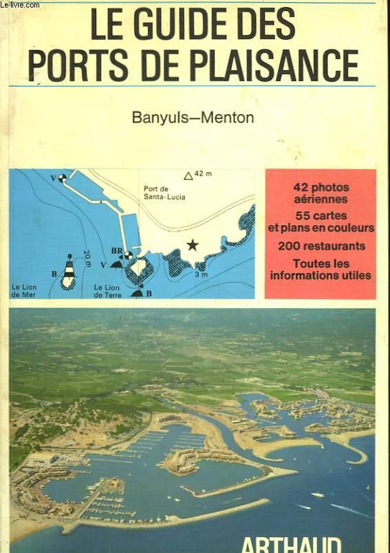 LE GUIDE DES PORTS DE PLAISANCE - BANYULS-MENTON