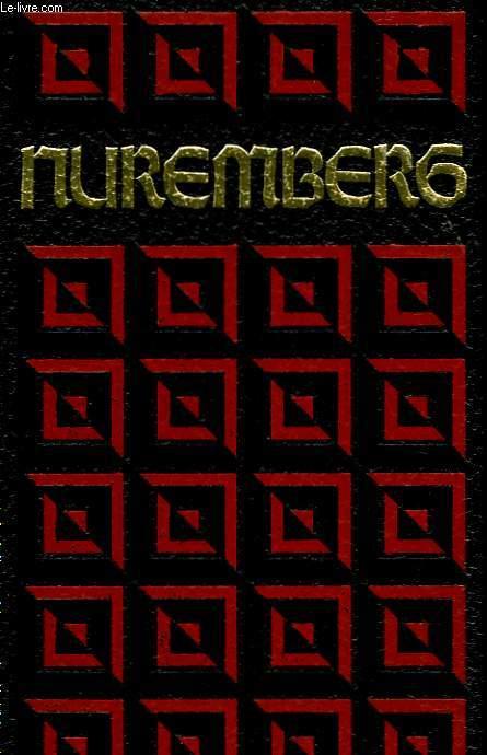 LE PROCES DE NUREMBERG - TOME 1