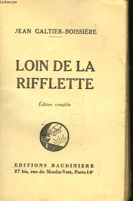 LOIN DE LA RIFFLETTE