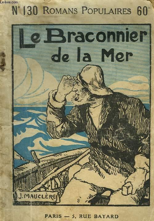 LE BRACONNIER DE LA MER