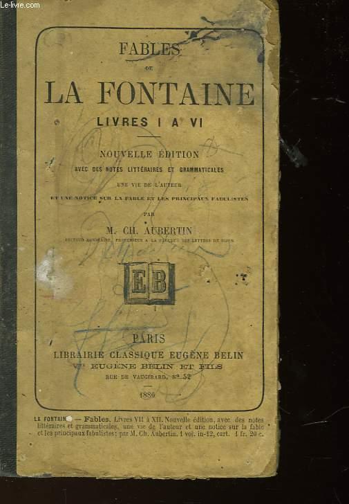 FABLES DE LA FONTAINE LIVRE I A VI