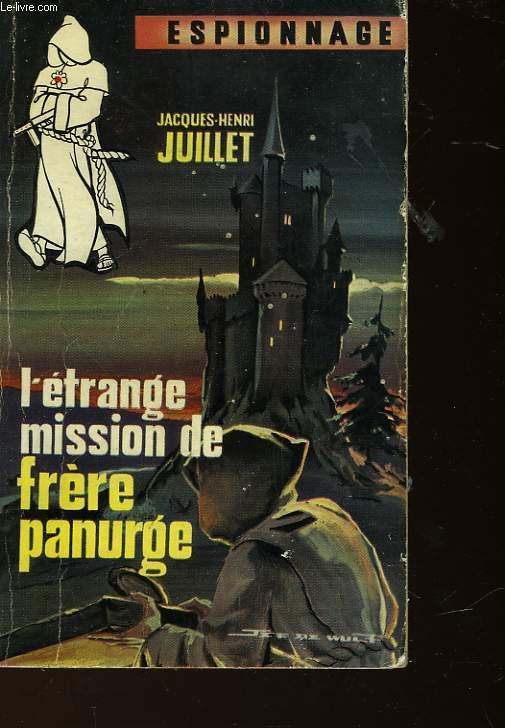 L'ETRANGE MISSION DE FRERE PANURGE
