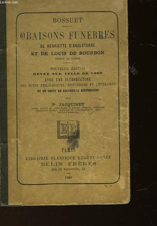 ORAISONS FUNEBRES DE HENRIETTE D'ANGLETERRE ET DE LOUIS DE BOURBON - PRINCE DE CONDE