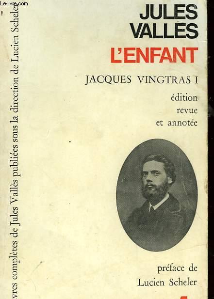 JACQUES VINGTRAS - L'ENFANT