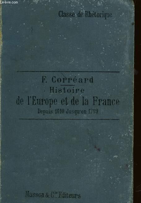 HISTOIRE DE L'EUROPE ET DE LA FRANCE DEPUIS 1610 JUSQU'A 1789