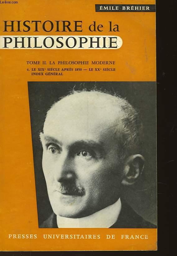 HISTOIRE DE LA PHILOSOPHIE - TOME II LA PHILOSOPHIE MODERNE