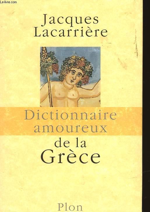 DICTIONNAIRE DES AMOUREUX DE LA GRECE