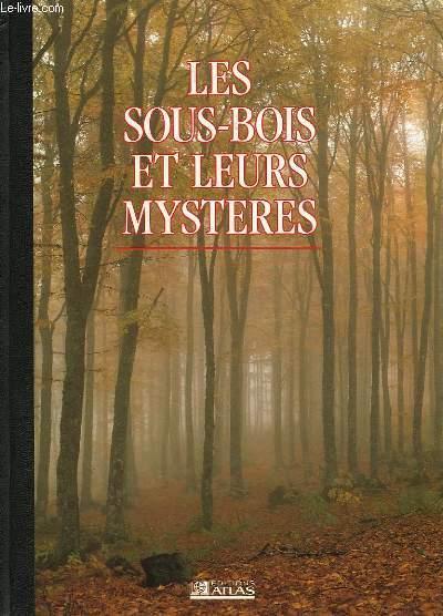 LES SOUS-BOIS ET LEURS MYSTERES