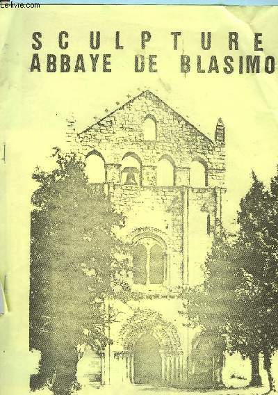 SCULPTURES ABBAYE DE BLASIMON