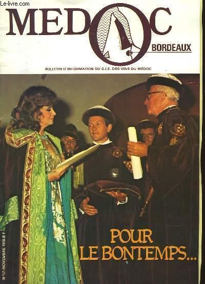 MEDOC BORDEAUX - POUR LE BONTEMPS...