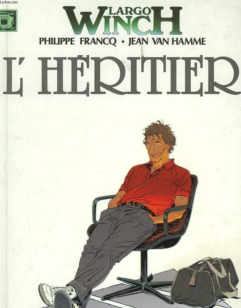 LARGO WINCH - L'HERITIER N°1