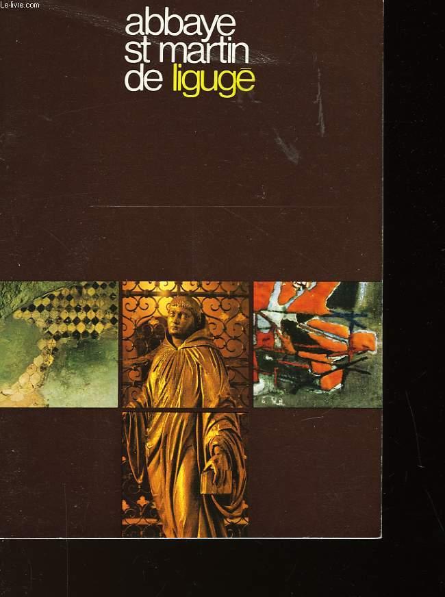 ABBAYE ST MARTIN DE LIGUGE
