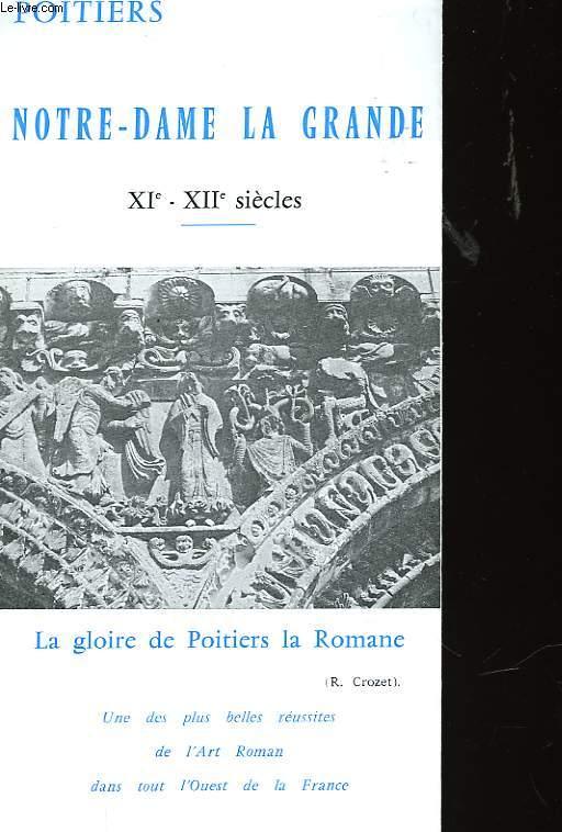 NOTRE DAME LA GRANDE XI° - XII° SIECLE
