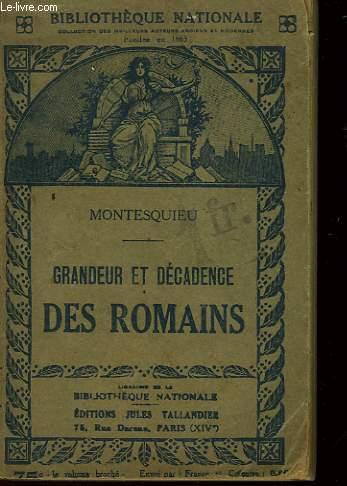 GRANDEUR ET DECADENCE DES ROMAINS