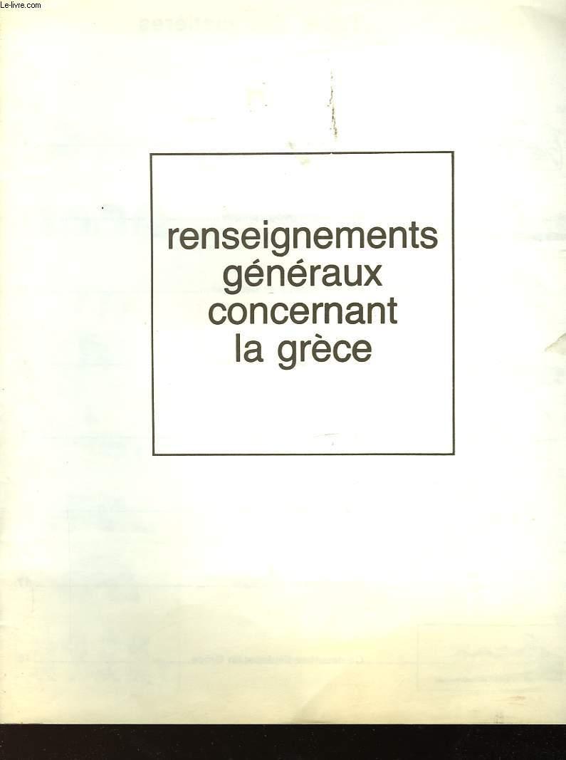 RENSEIGNEMENTS GENERAUX CONCERNANT LA GRECE